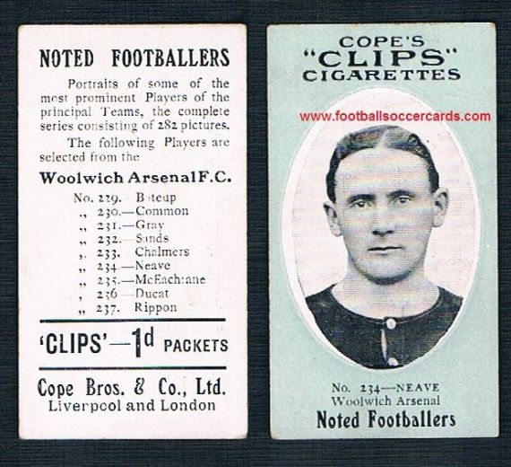 1910 Cope Brothers Noted Footballers 282 series Neave Woolwich Arsenal 234